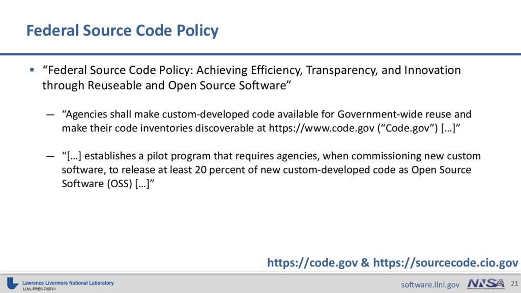 "LLNL-PRES-702741 21 software.llnl.gov § ""Federa..."