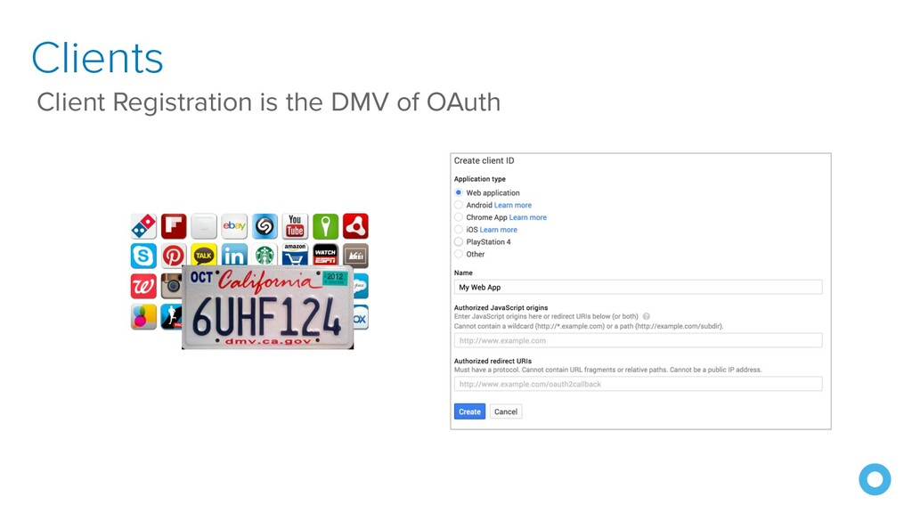 Clients Client Registration is the DMV of OAuth