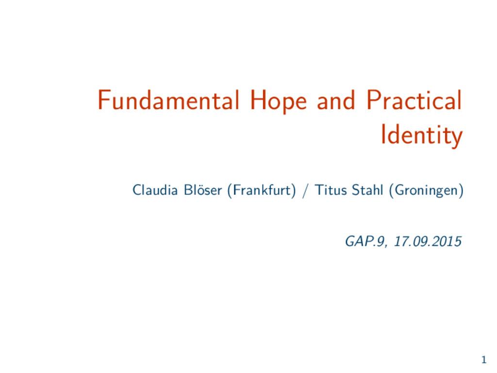 Fundamental Hope and Practical Identity Claudia...