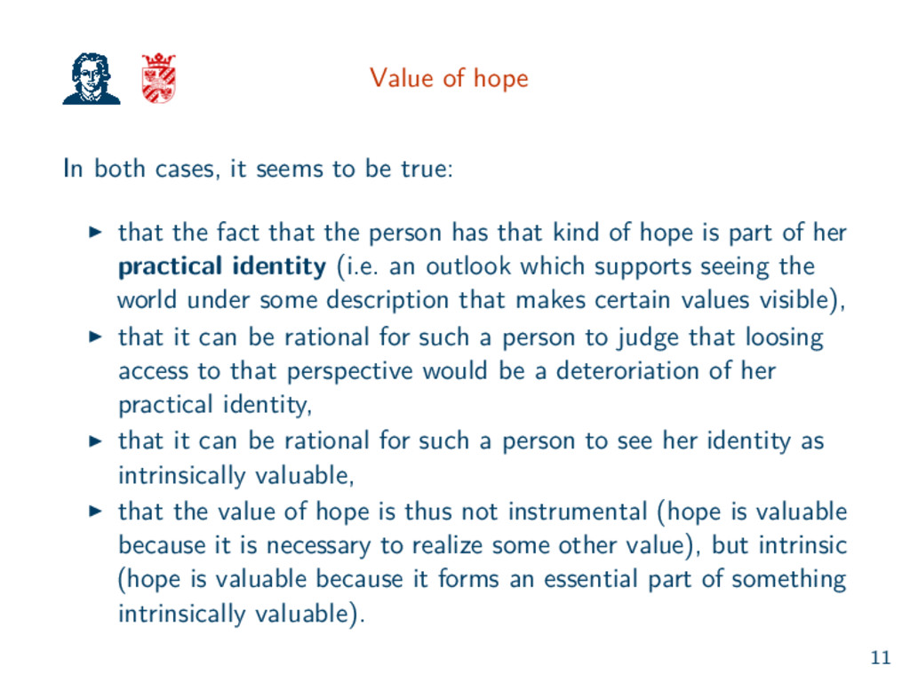 Value of hope In both cases, it seems to be tru...