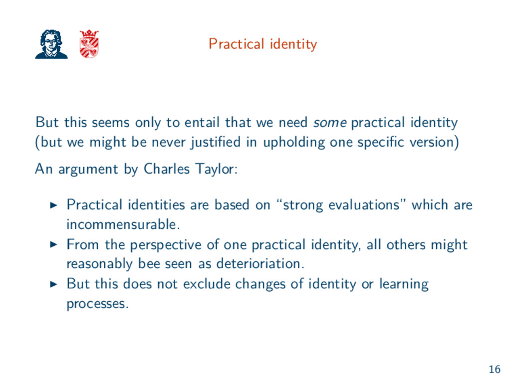 Practical identity But this seems only to entai...