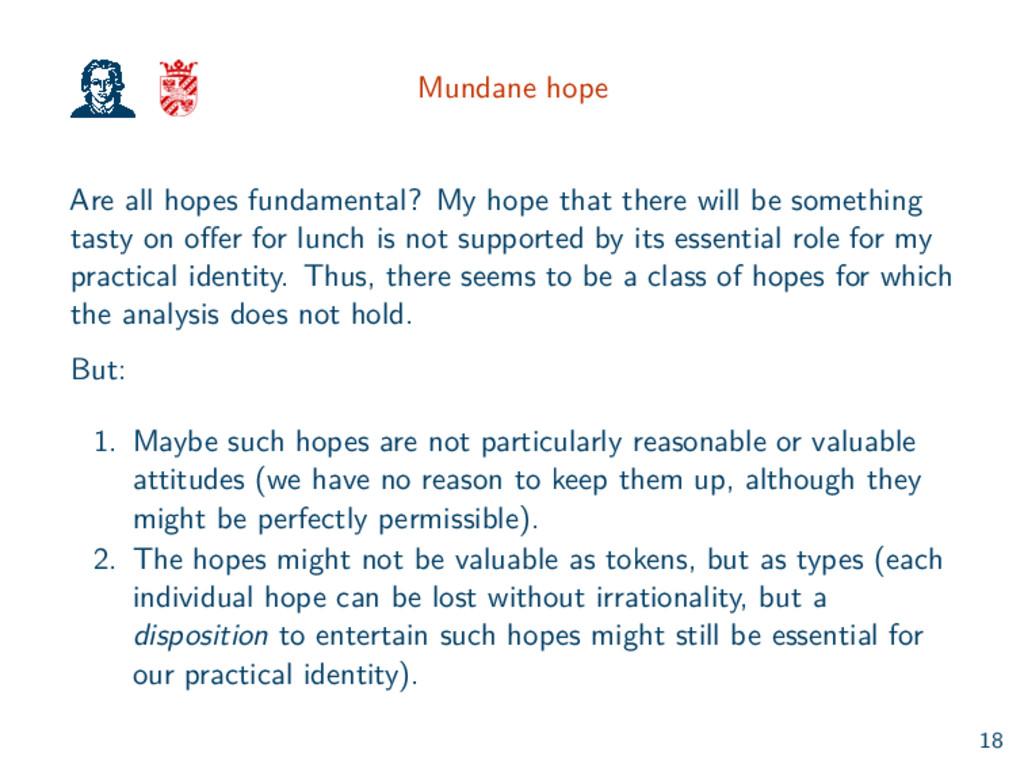 Mundane hope Are all hopes fundamental? My hope...