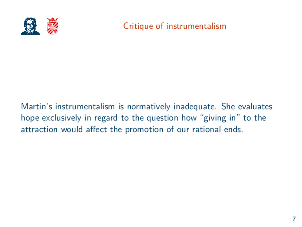 Critique of instrumentalism Martin's instrument...