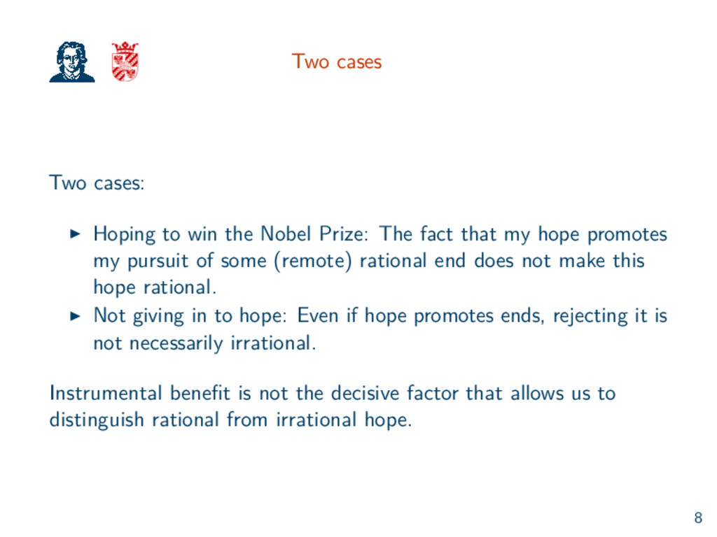 Two cases Two cases: Hoping to win the Nobel Pr...