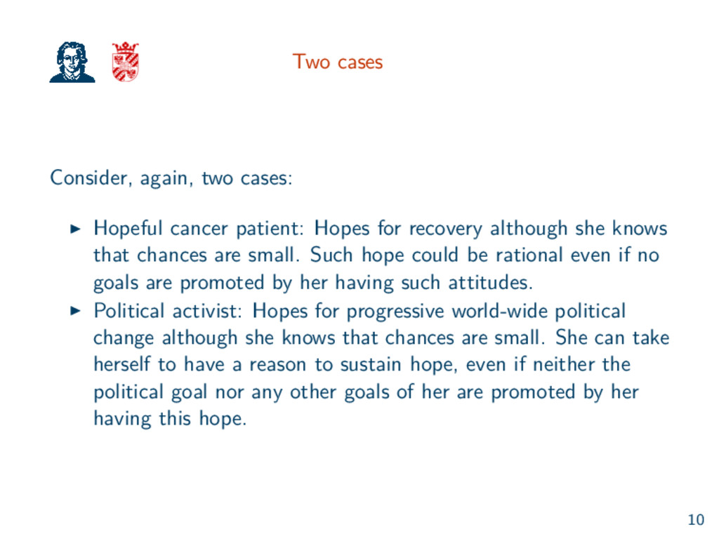 Two cases Consider, again, two cases: Hopeful c...
