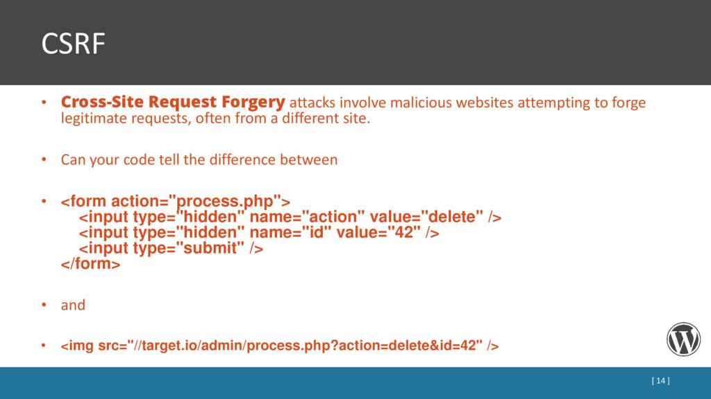 CSRF • Cross-Site Request Forgery attacks invol...