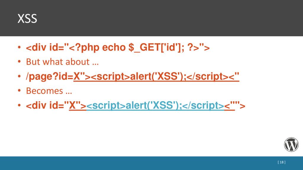"XSS • <div id=""<?php echo $_GET['id']; ?>""> • B..."