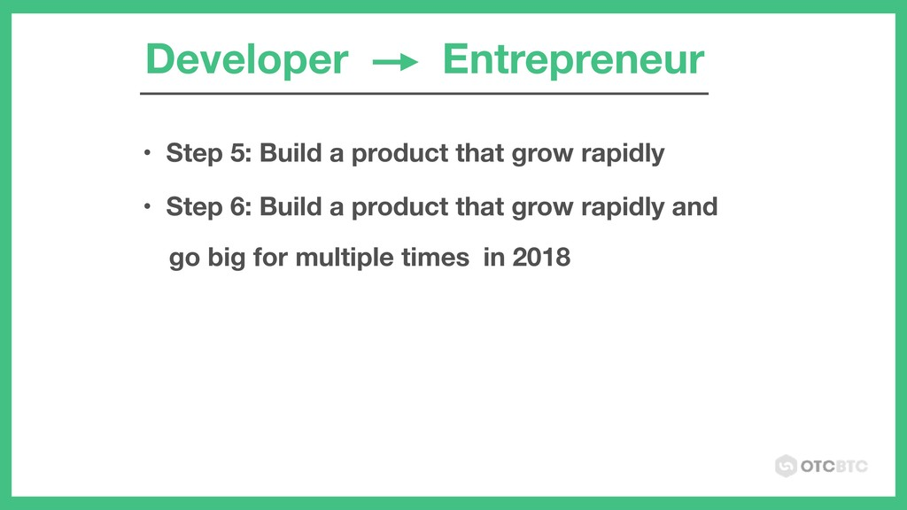 Developer Entrepreneur • Step 5: Build a produc...