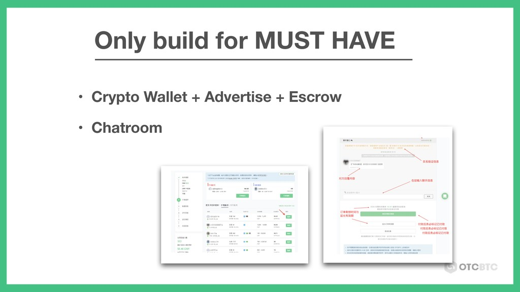 • Crypto Wallet + Advertise + Escrow • Chatroom...