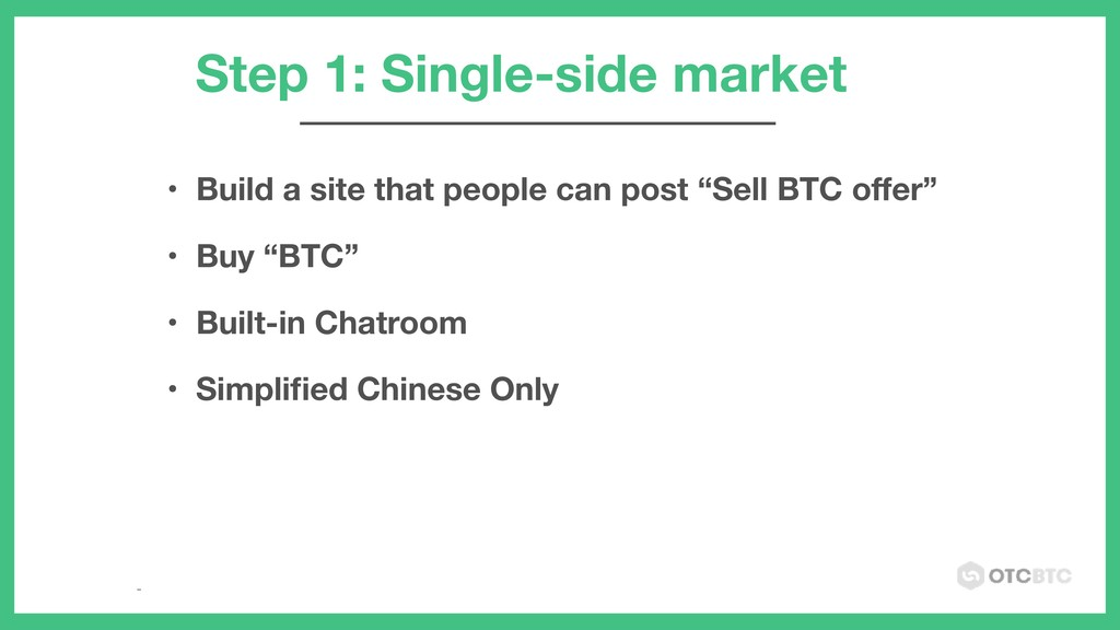 "• Build a site that people can post ""Sell BTC o..."