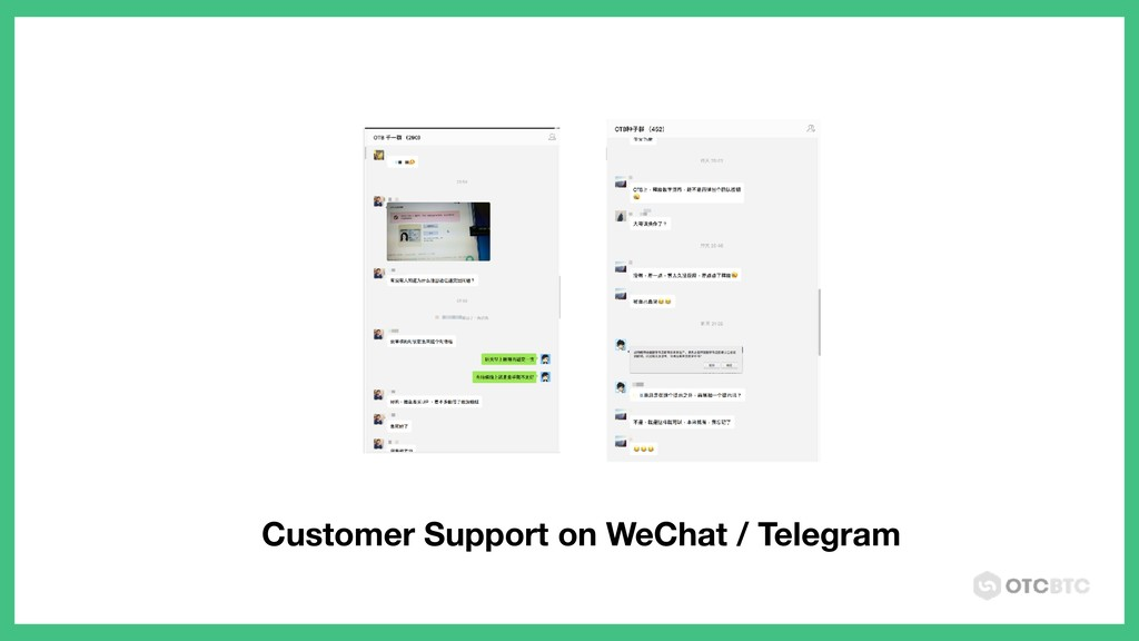 Customer Support on WeChat / Telegram