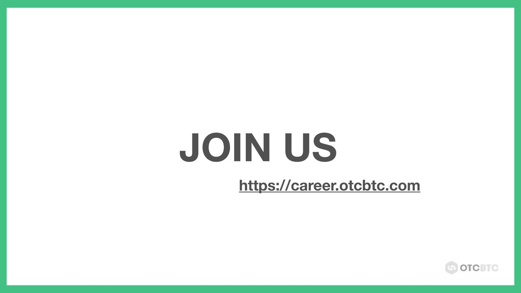 JOIN US https://career.otcbtc.com