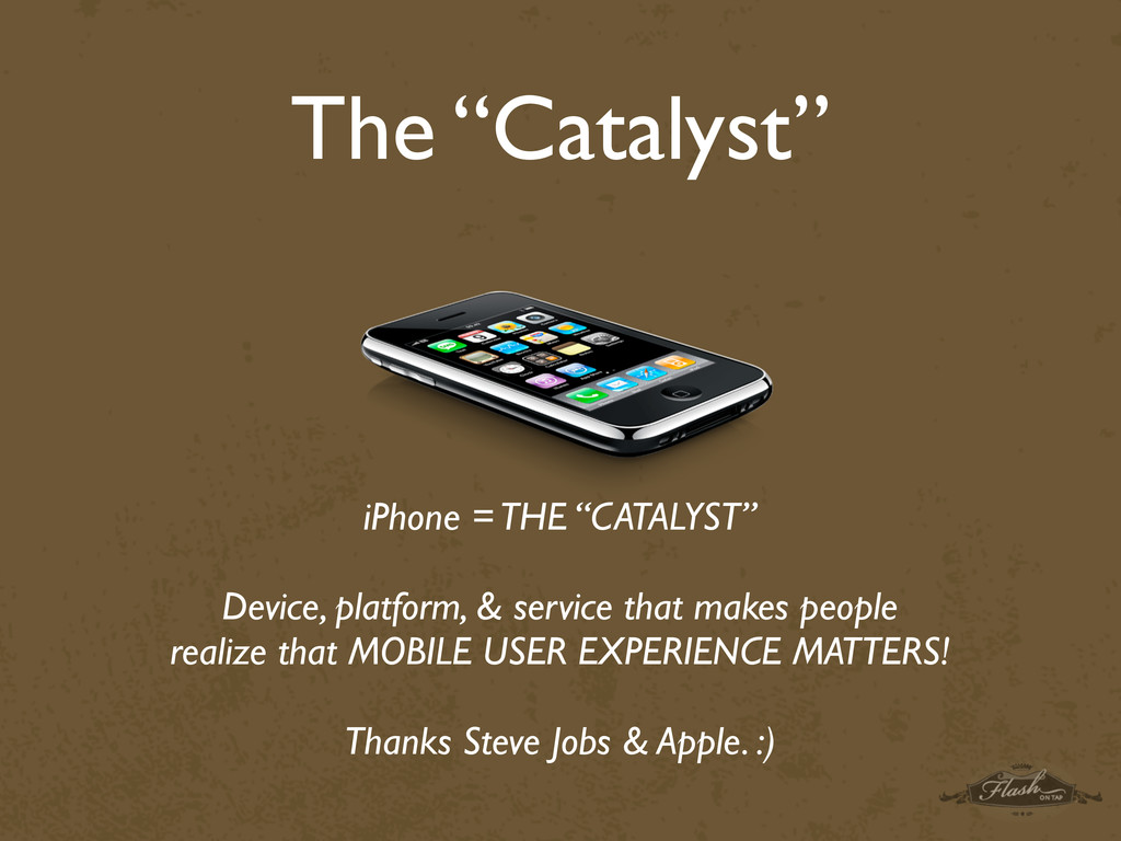 "The ""Catalyst"" iPhone = THE ""CATALYST"" Device, ..."