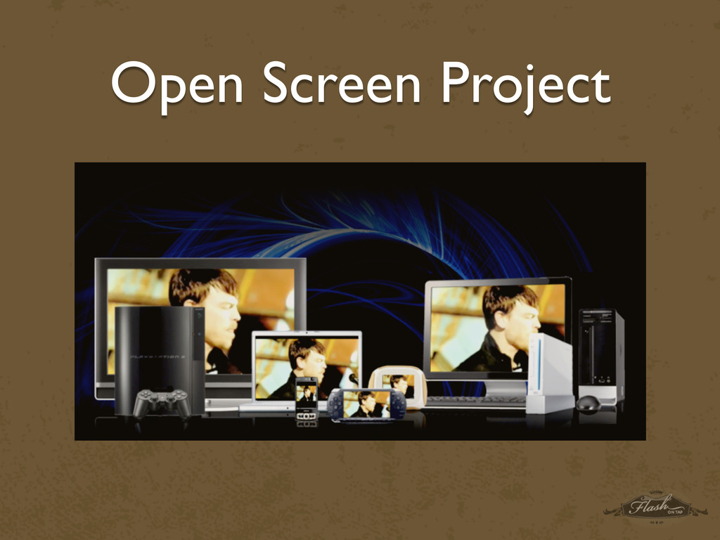 Open Screen Project
