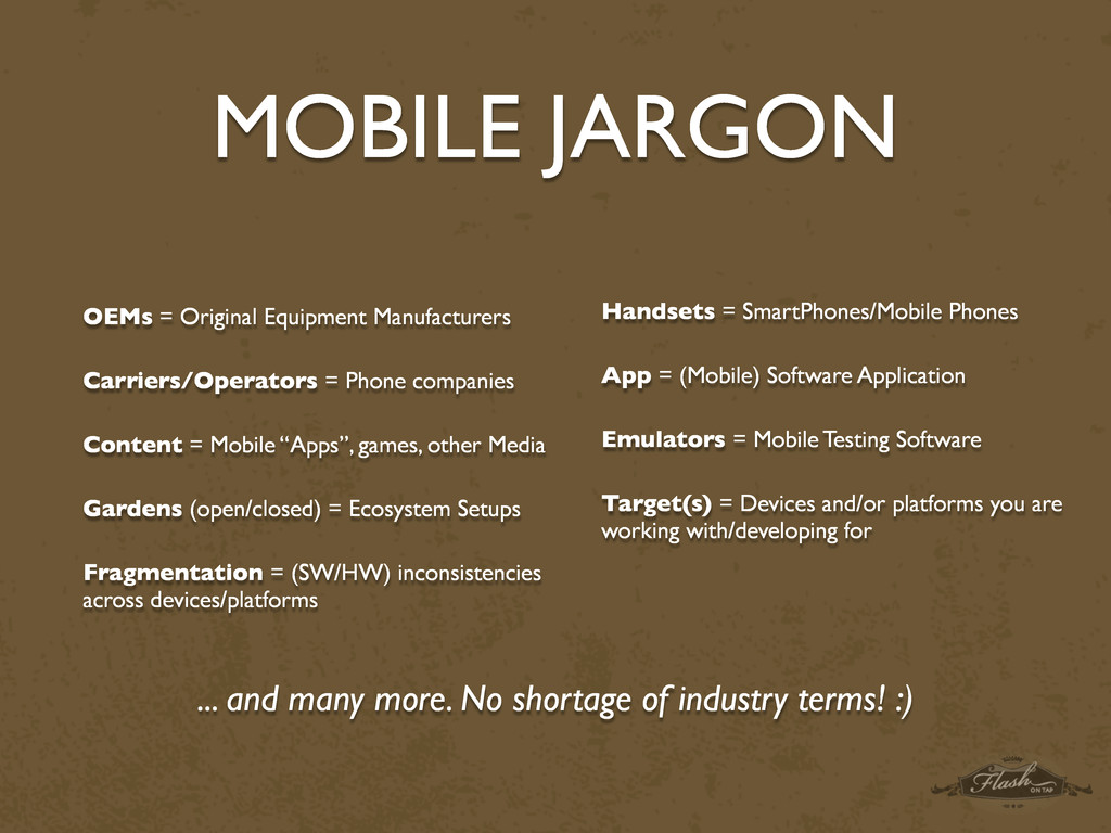 MOBILE JARGON OEMs = Original Equipment Manufac...