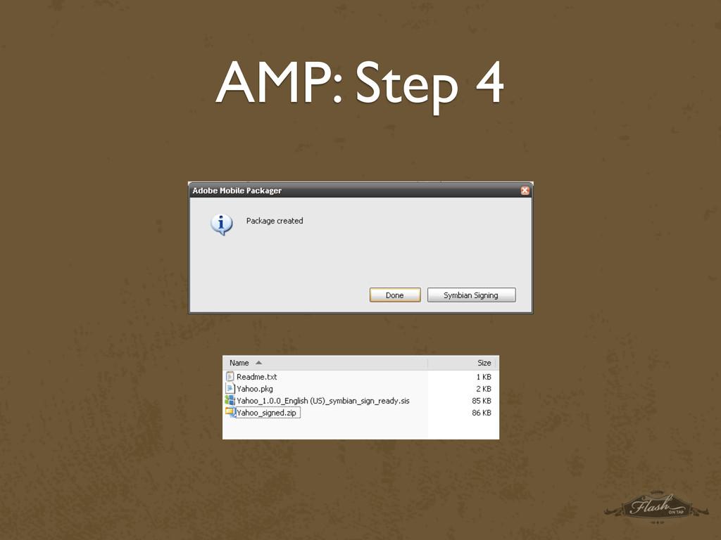 AMP: Step 4