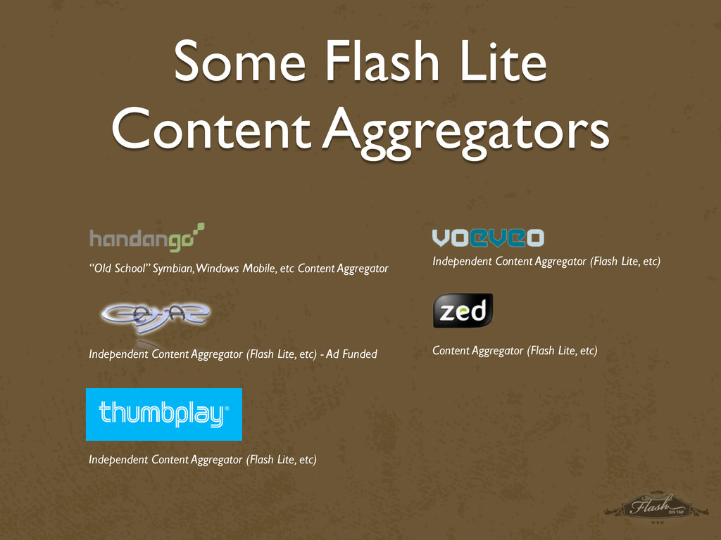 Some Flash Lite Content Aggregators Independent...
