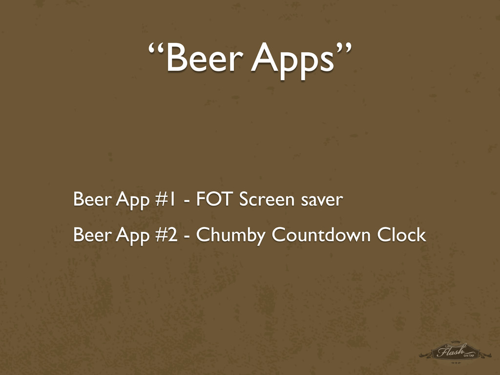 """Beer Apps"" Beer App #1 - FOT Screen saver Beer..."