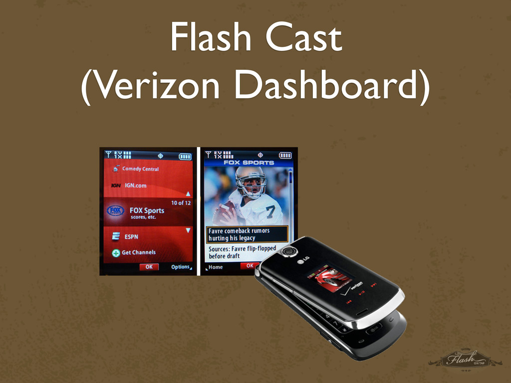Flash Cast (Verizon Dashboard)