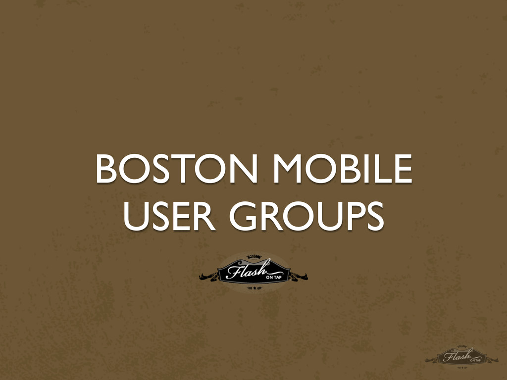 BOSTON MOBILE USER GROUPS