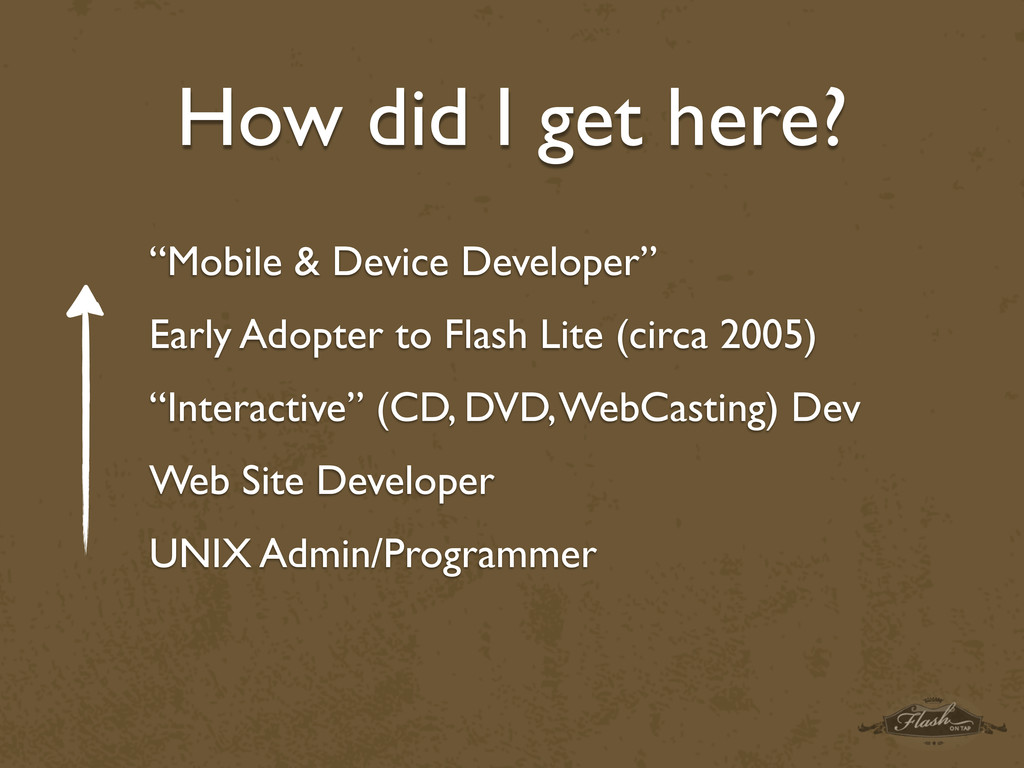 "How did I get here? ""Mobile & Device Developer""..."