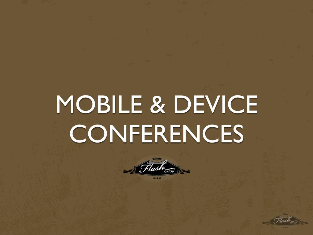 MOBILE & DEVICE CONFERENCES