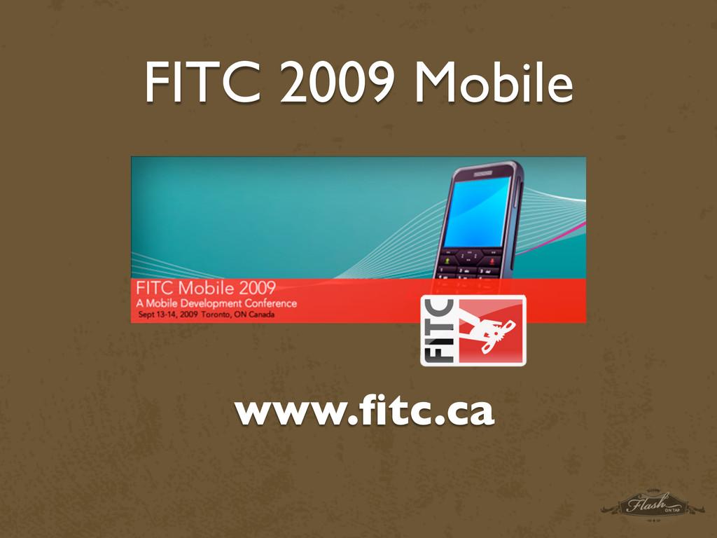 FITC 2009 Mobile www.fitc.ca