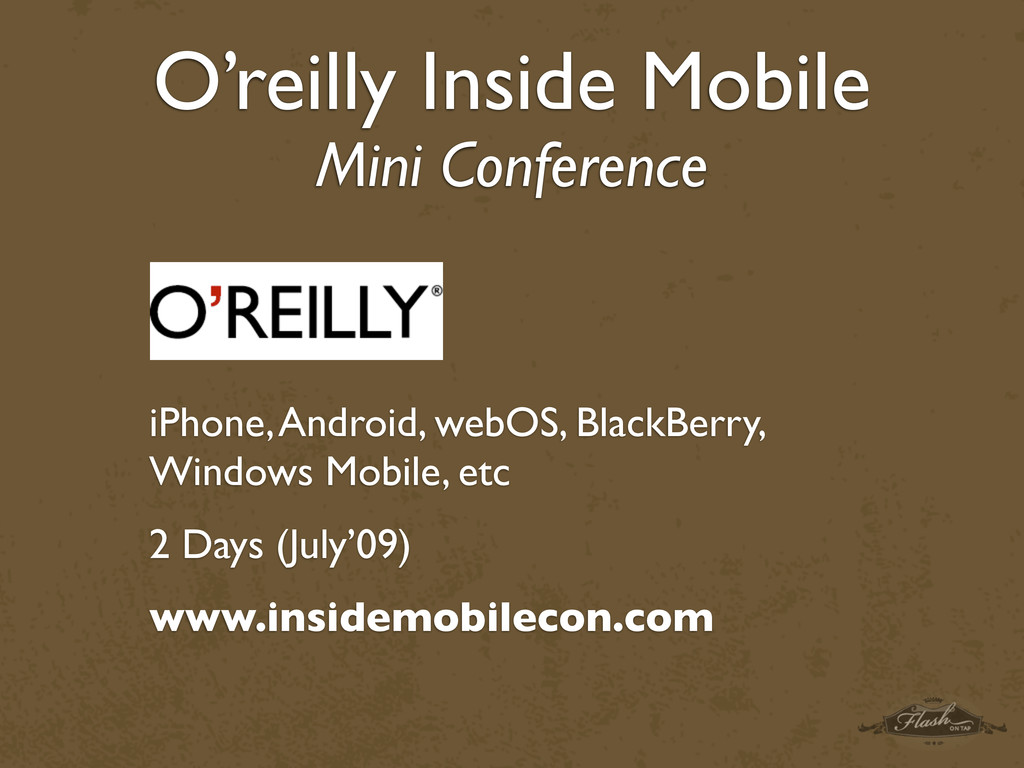 O'reilly Inside Mobile Mini Conference iPhone, ...