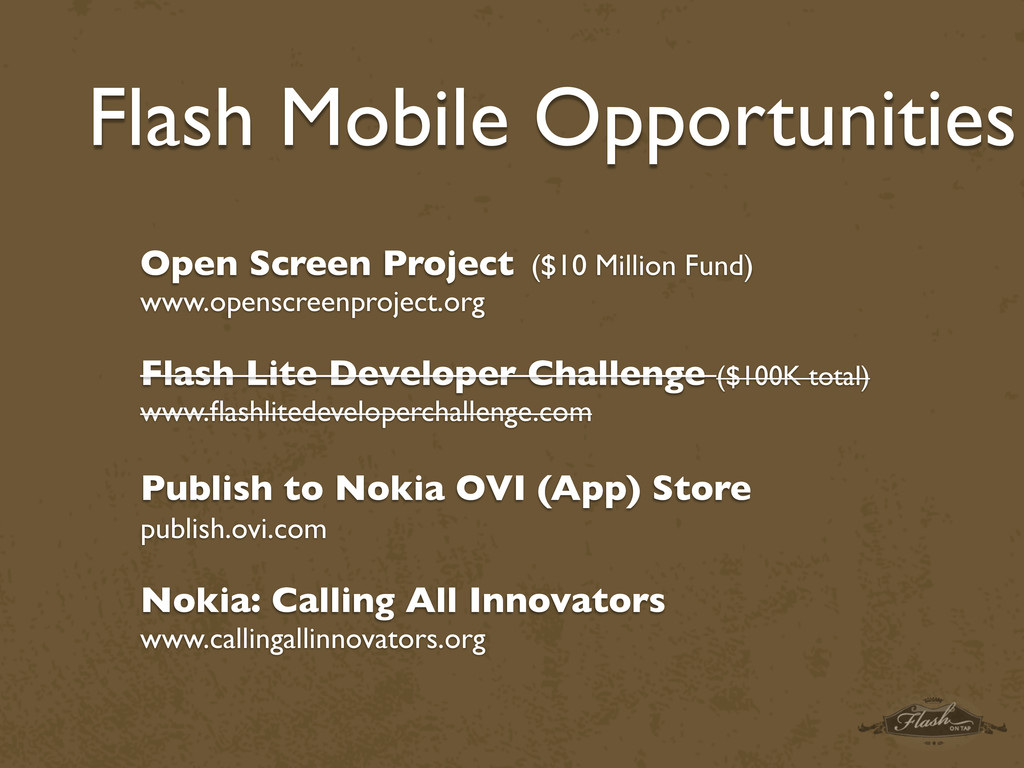 Flash Mobile Opportunities Open Screen Project ...