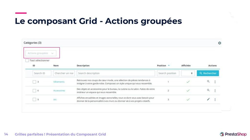 Le composant Grid - Actions groupées Grilles pa...