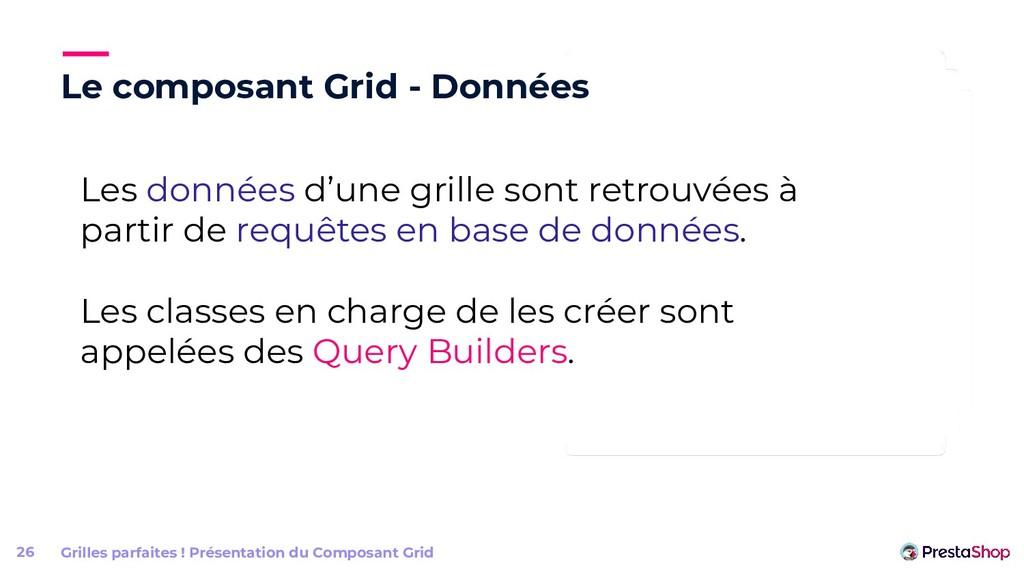 Le composant Grid - Données Grilles parfaites !...