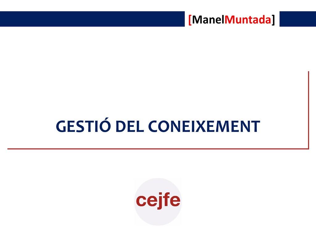 [cumClavis] GESTIÓ DEL CONEIXEMENT