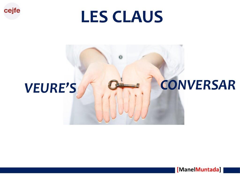LES CLAUS VEURE'S CONVERSAR