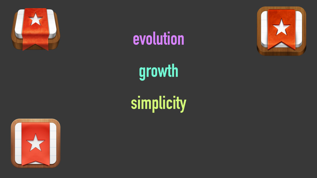 growth simplicity evolution