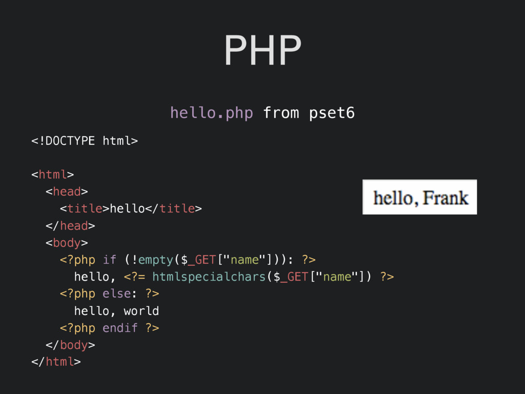 PHP hello.php from pset6 <!DOCTYPE html> <html>...