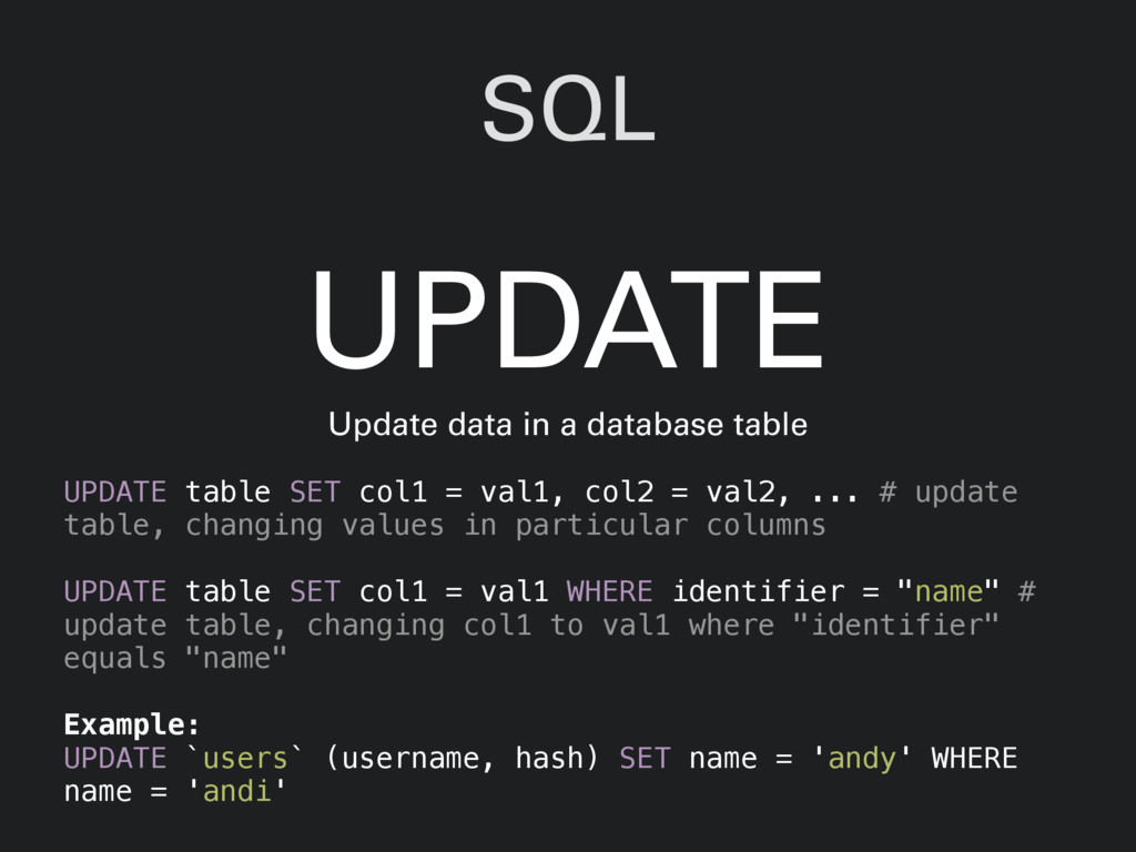SQL UPDATE table SET col1 = val1, col2 = val2, ...
