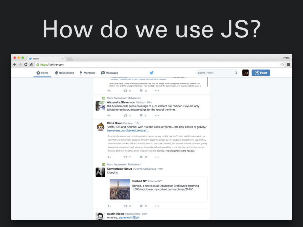 How do we use JS?