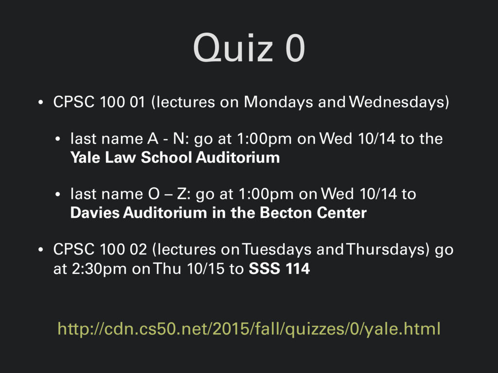 Quiz 0 http://cdn.cs50.net/2015/fall/quizzes/0/...