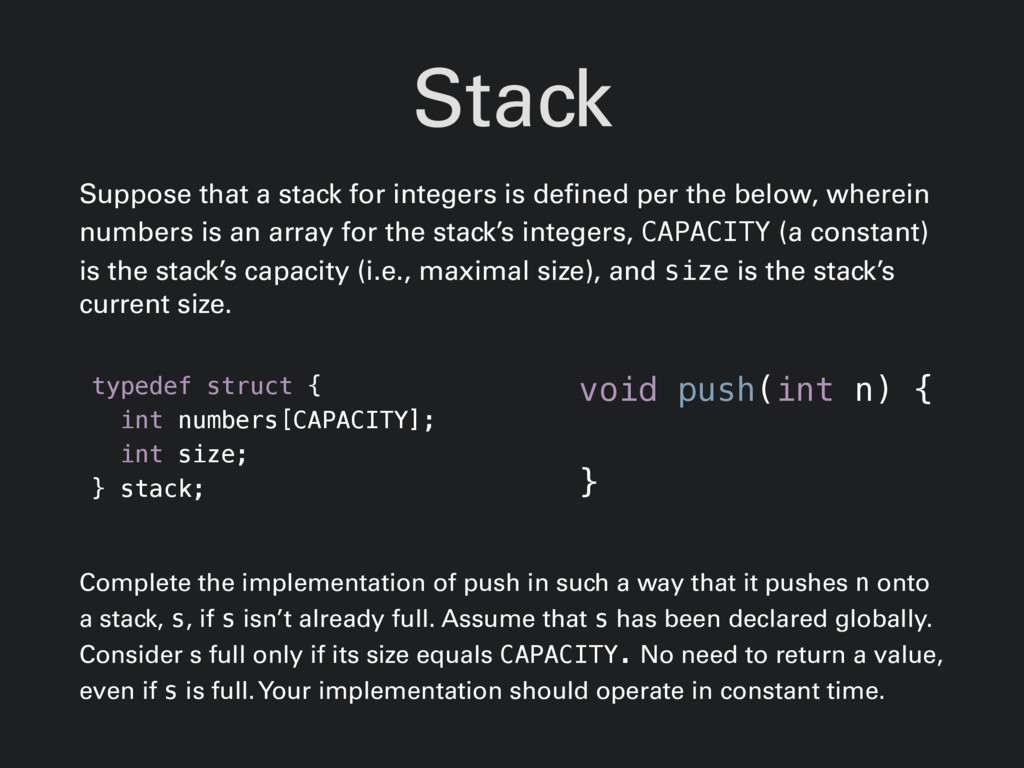 Stack Suppose that a stack for integers is defi...