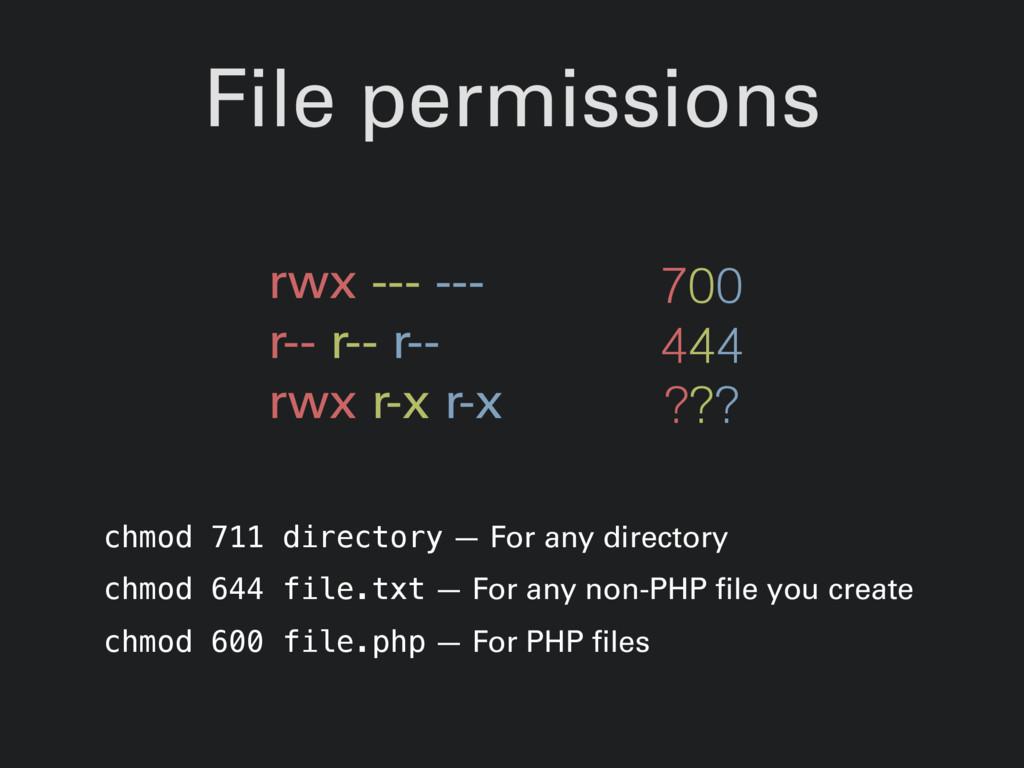 File permissions rwx --- --- r-- r-- r-- rwx r-...