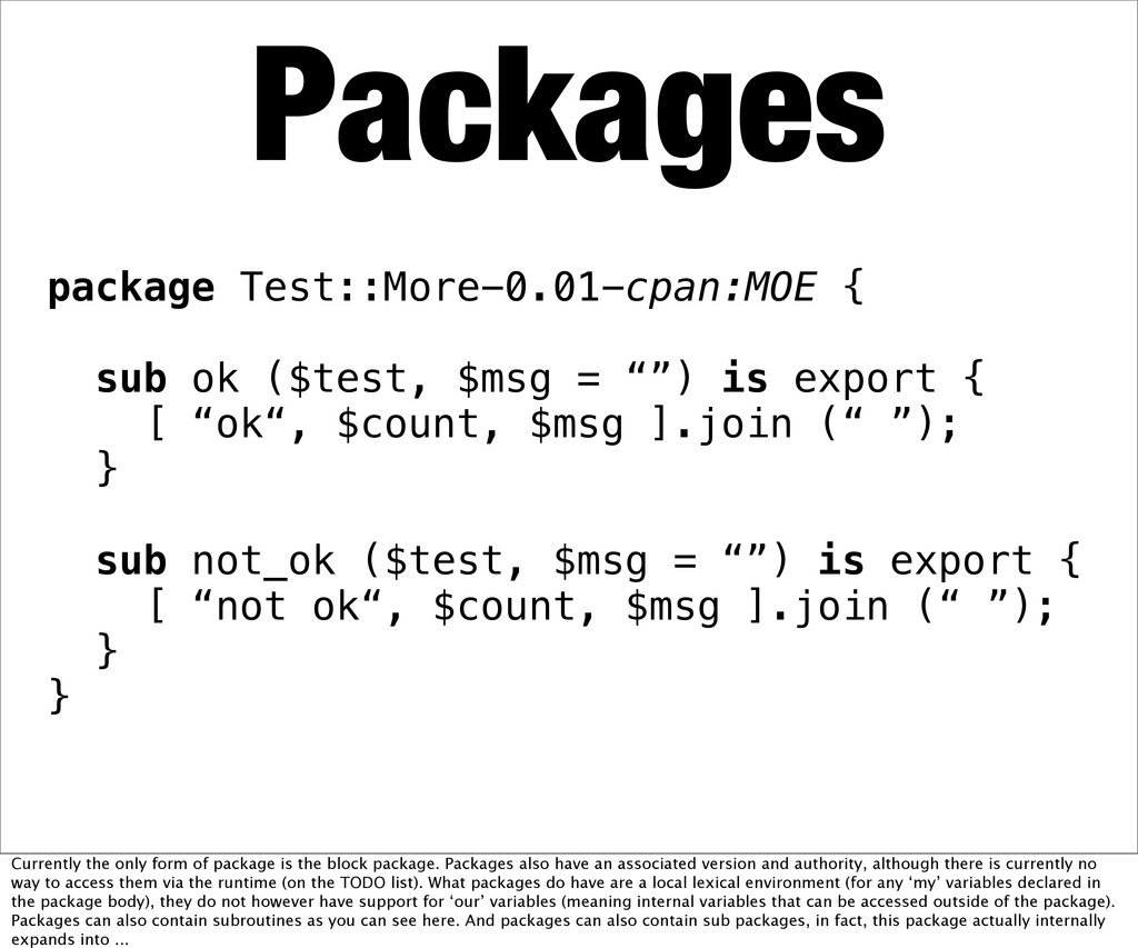package Test::More-0.01-cpan:MOE { sub ok ($tes...