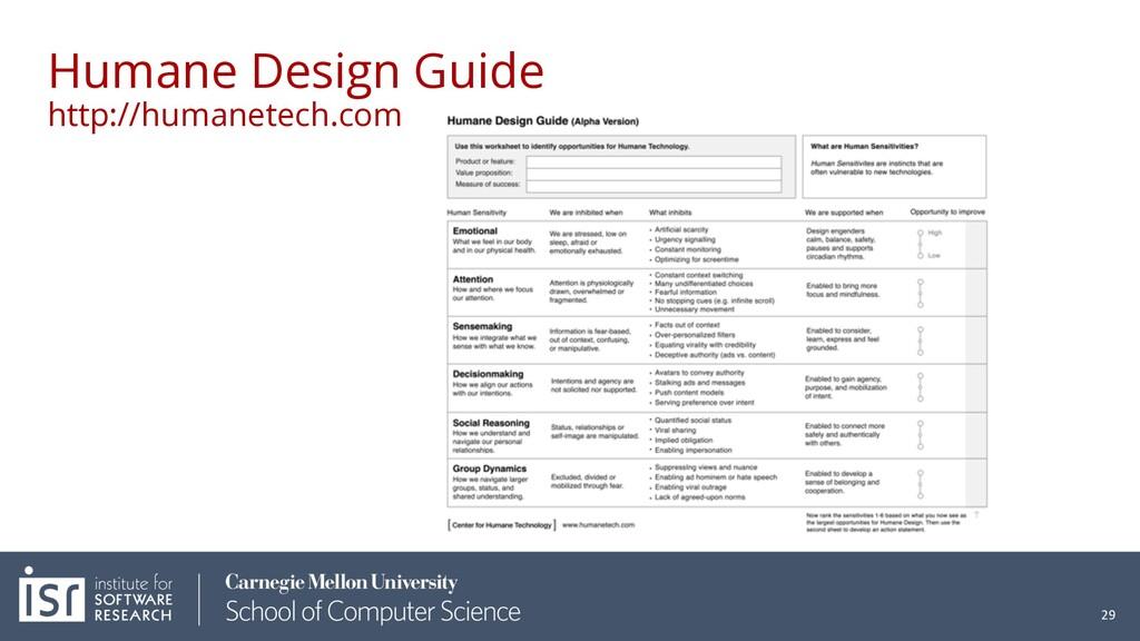 Humane Design Guide http://humanetech.com 29