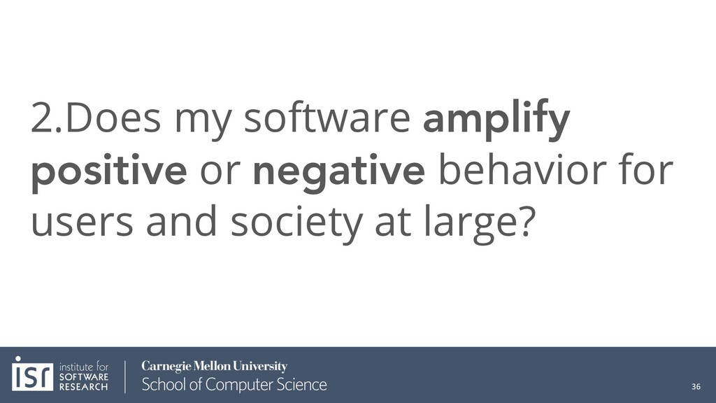 2.Does my software amplify positive or negative...