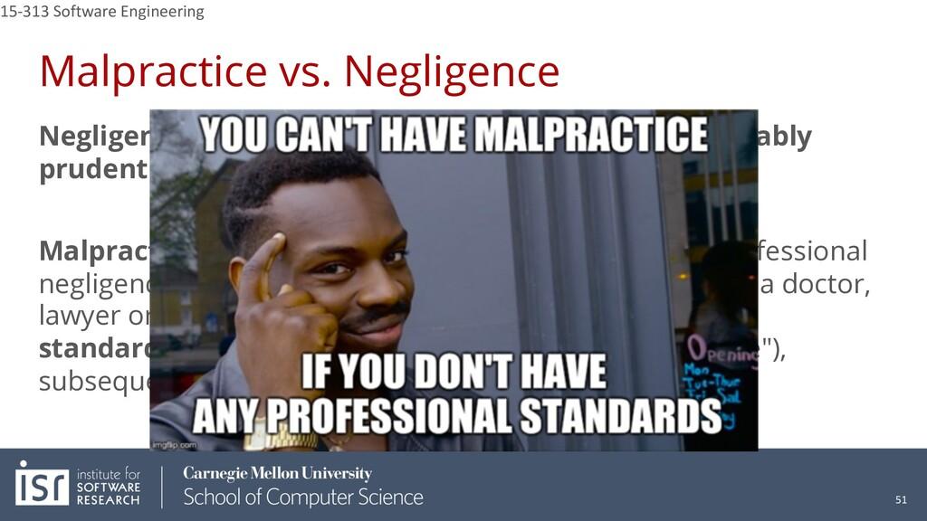 Malpractice vs. Negligence Negligence is a fail...