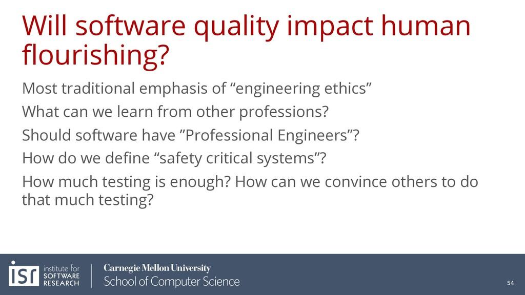 Will software quality impact human flourishing?...