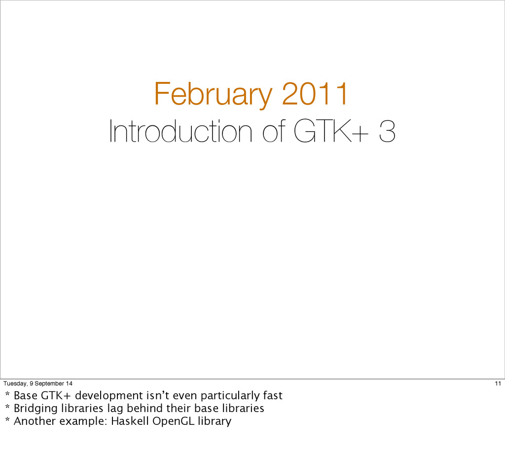 February 2011 Introduction of GTK+ 3 11 Tuesday...