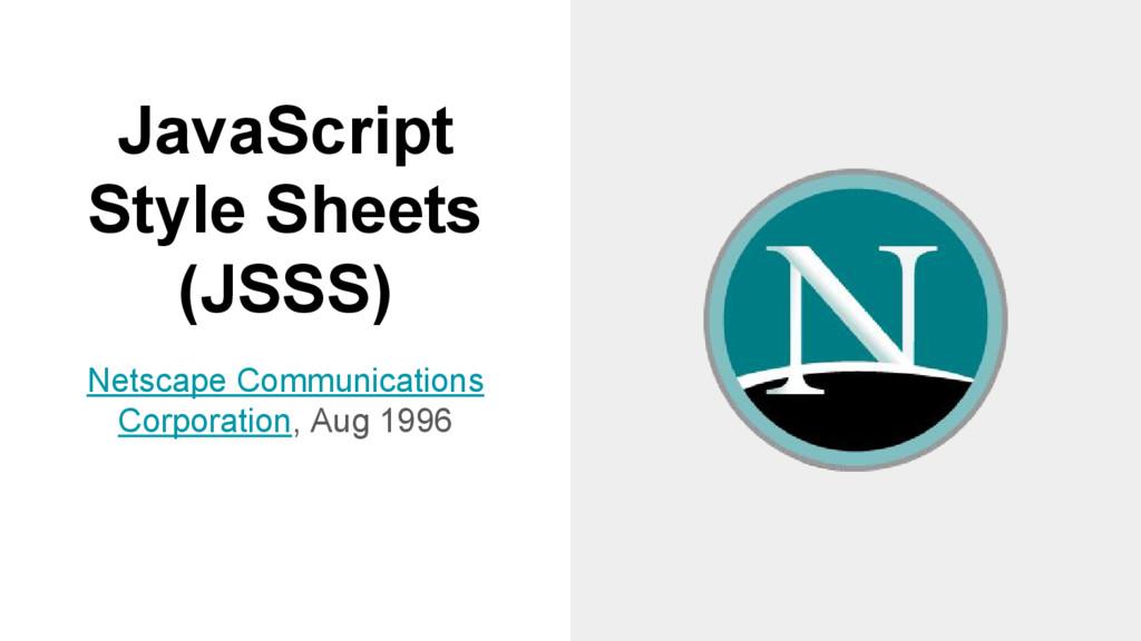 JavaScript Style Sheets (JSSS) Netscape Communi...
