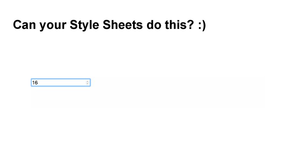 Can your Style Sheets do this? :)