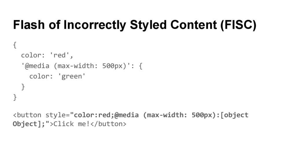 Flash of Incorrectly Styled Content (FISC) { co...