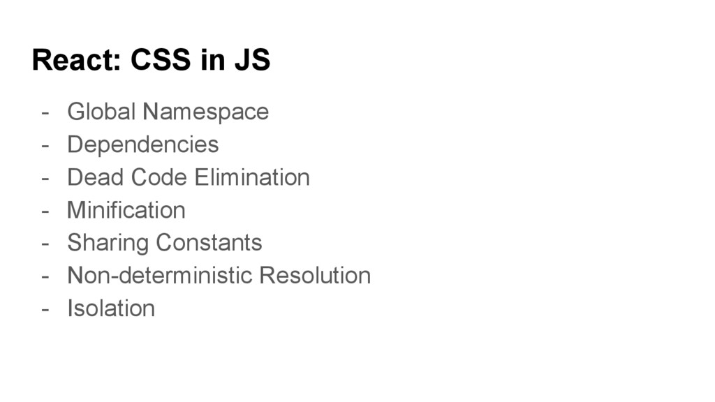 React: CSS in JS - Global Namespace - Dependenc...